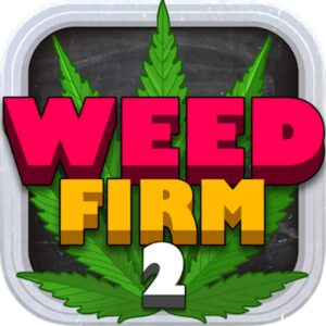 Weed Firm 2 Back to College APK MOD